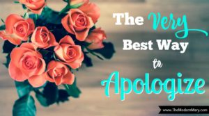 The Very best way to apologize