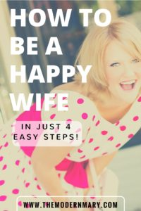 How to be a happy and calm wife. It should be easy right? What do we have to be so cranky about? Well--a lot! But here are 4 easy and seriously life-changing tips to help you turn it all around.