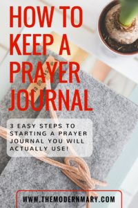 How to keep a prayer journal that you will actually use. Here are 3 easy steps to help you keep a prayer journal.