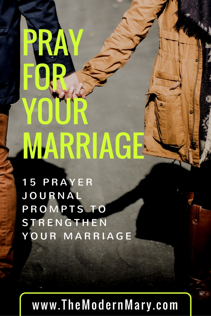 15 Prayer Journal Prompts to Strengthen Your Marriage