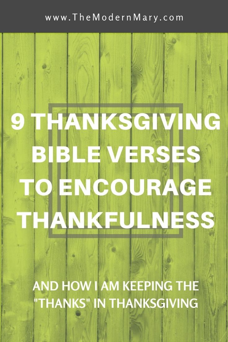 9 Thanksgiving Bible verses to encourage thankfulness. #Thanksgiving #BibleVerse #Holidays