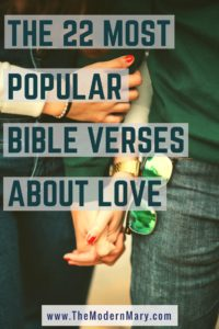 The 22 most popular Bible verses about love. Perfect for Valentine's Day!! #Love #ValentinesDay #BibleVerse