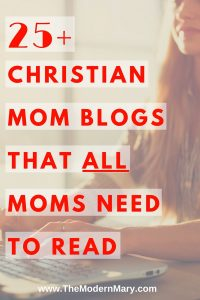 25+ Christian blogs that ALL MOMS need to read. #momblogger #ChristianBlogger #Parenting #Proverbs31 #Christianity