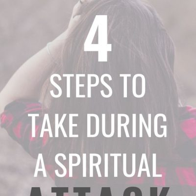 What to do if You Are Experiencing a Spiritual Attack